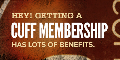 Become a CUFF member - it has all sorts of benefits